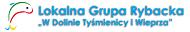 """Lokalna Grupa Rybacka """"W Dolinie Tyśmienicy i Wieprza"""""""